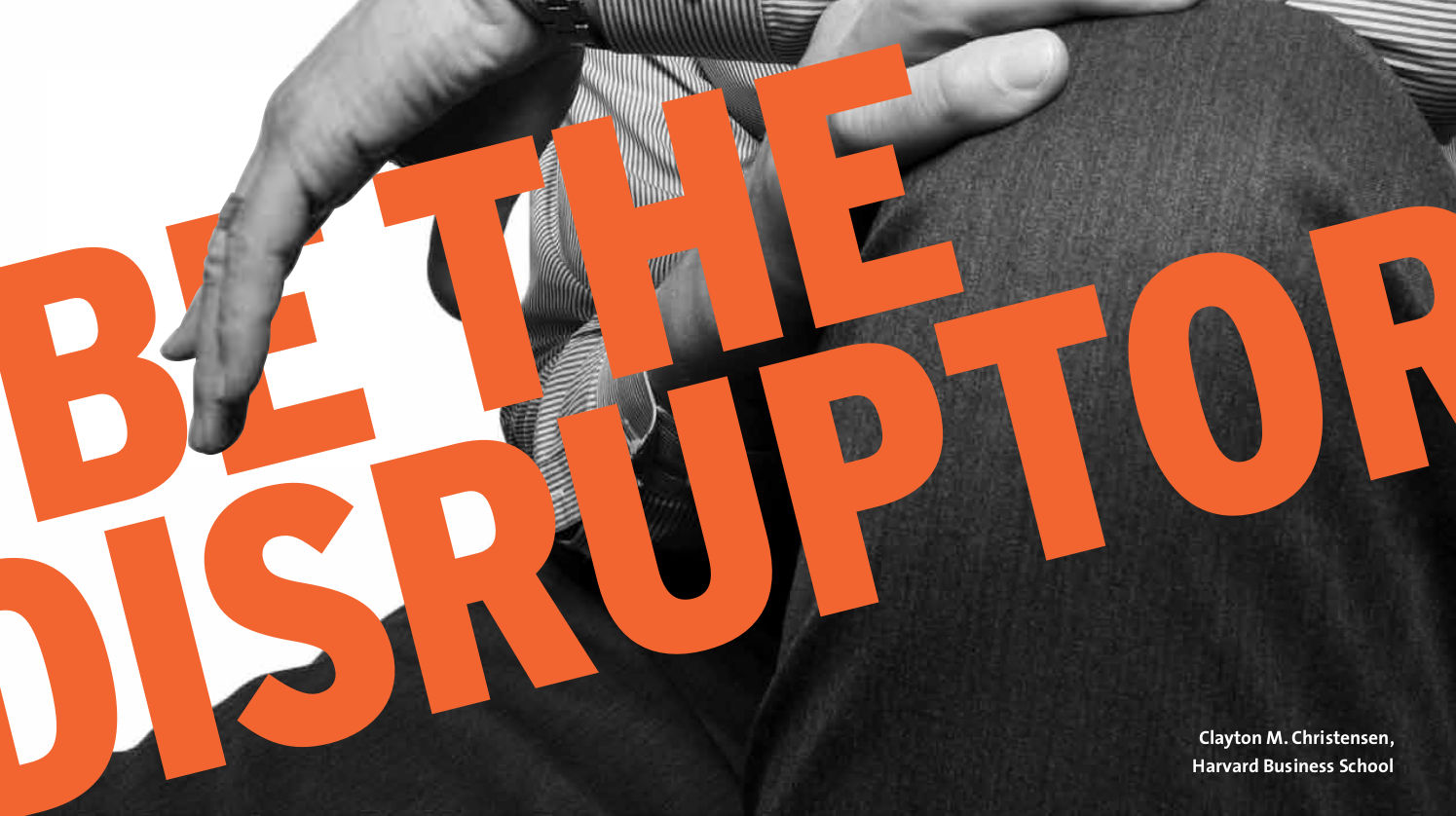 Be the Disruptor Christensen News Neiman Report